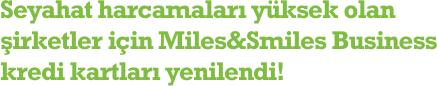 Seyahat harcamaları yüksek olan şirketler için Miles&Smiles Business kredi kartları yenilendi!