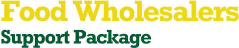 Food Wholesalers Support Package