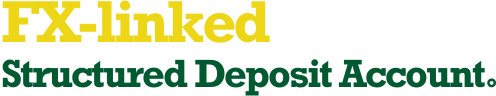 FX-linked Structured Deposit Account
