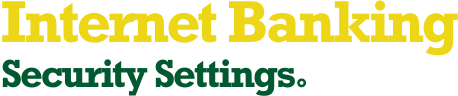 Internet Banking Security Settings