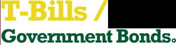 T-Bills / Government Bonds