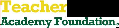 Teachers Academy Foundation