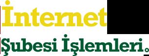 İnternet Şubesi İşlemleri