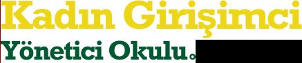 Kadın Girişimci Yönetici Okulu