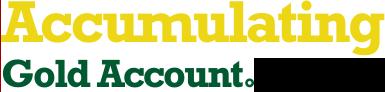 Accumulating Gold Account