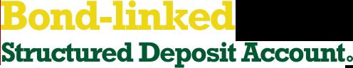 Bond-linked Structured Deposit Account