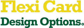 Flexi Card Design Options